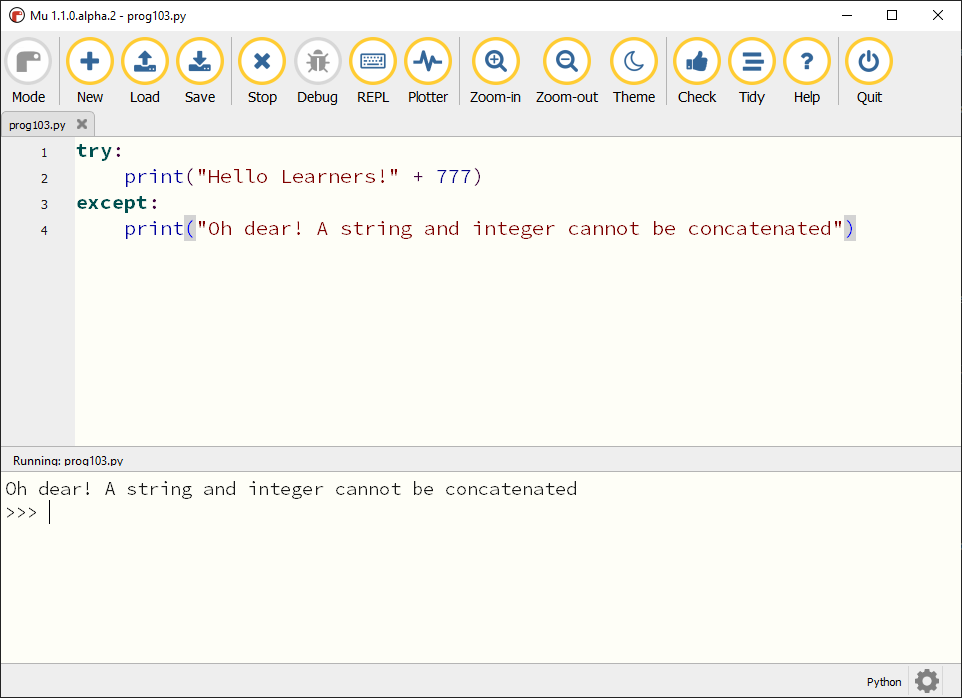 """Mu showing the above program with the messsage """"Oh dear! A string and integer cannot be concatenated"""" in the REPL"""