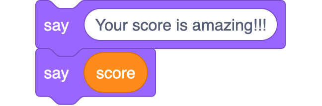 Two Scratch blocks: say Your score is amazing!!! say score