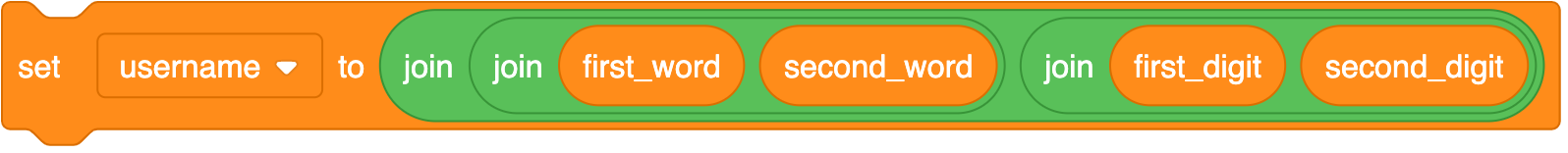 Set 'username' to block with three 'join' blocks for the 'first_word', 'second_word', 'first_digit', and 'second_digit'
